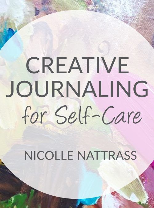 Launch of Creative Journaling for Self-Care